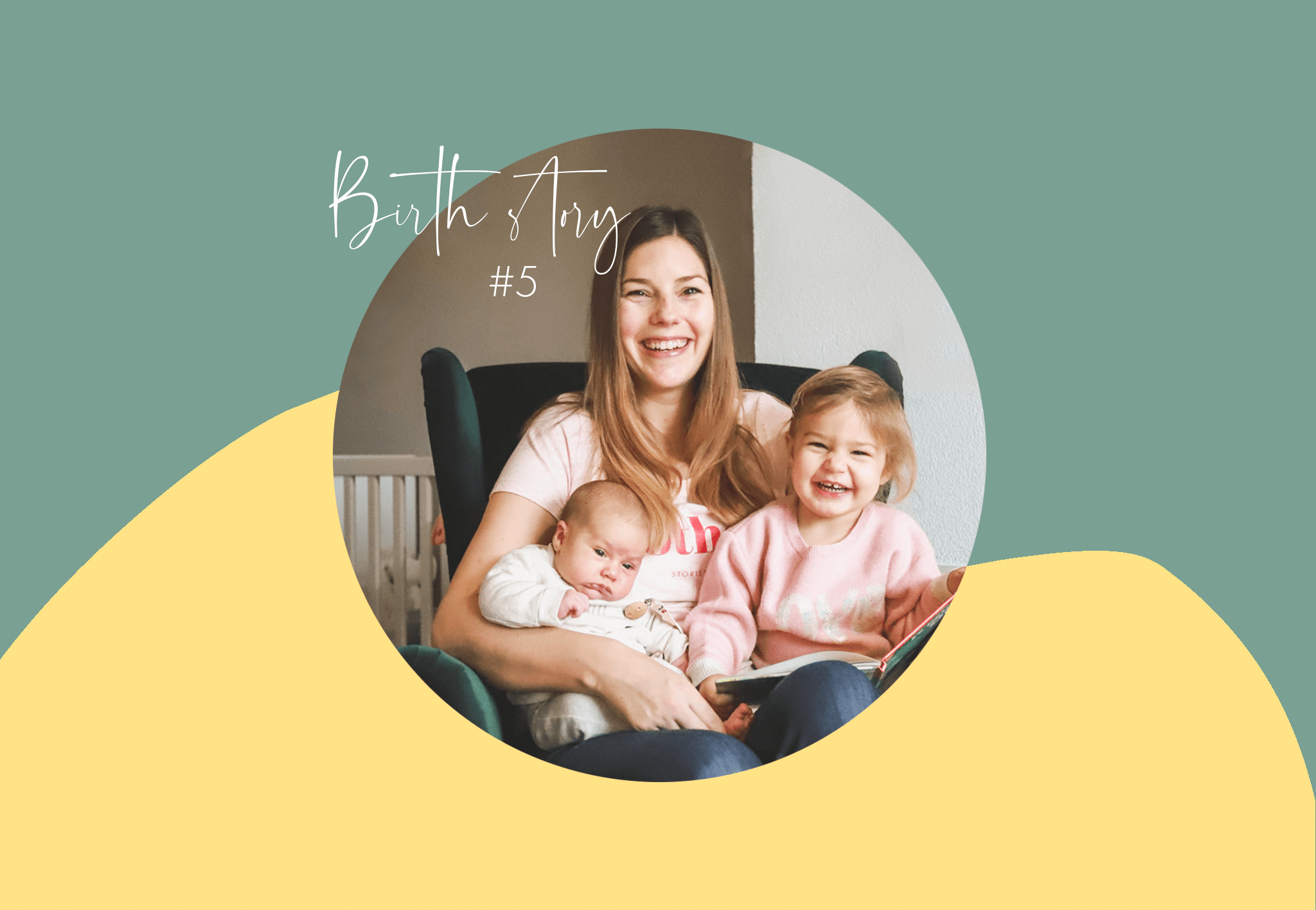 BirthStory #5: Audrey, a pregnancy and birth in the middle of COVID